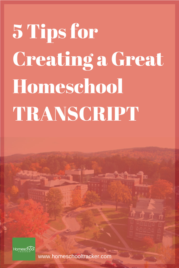 5 Tips for Creating a Great Homeschool Transcript